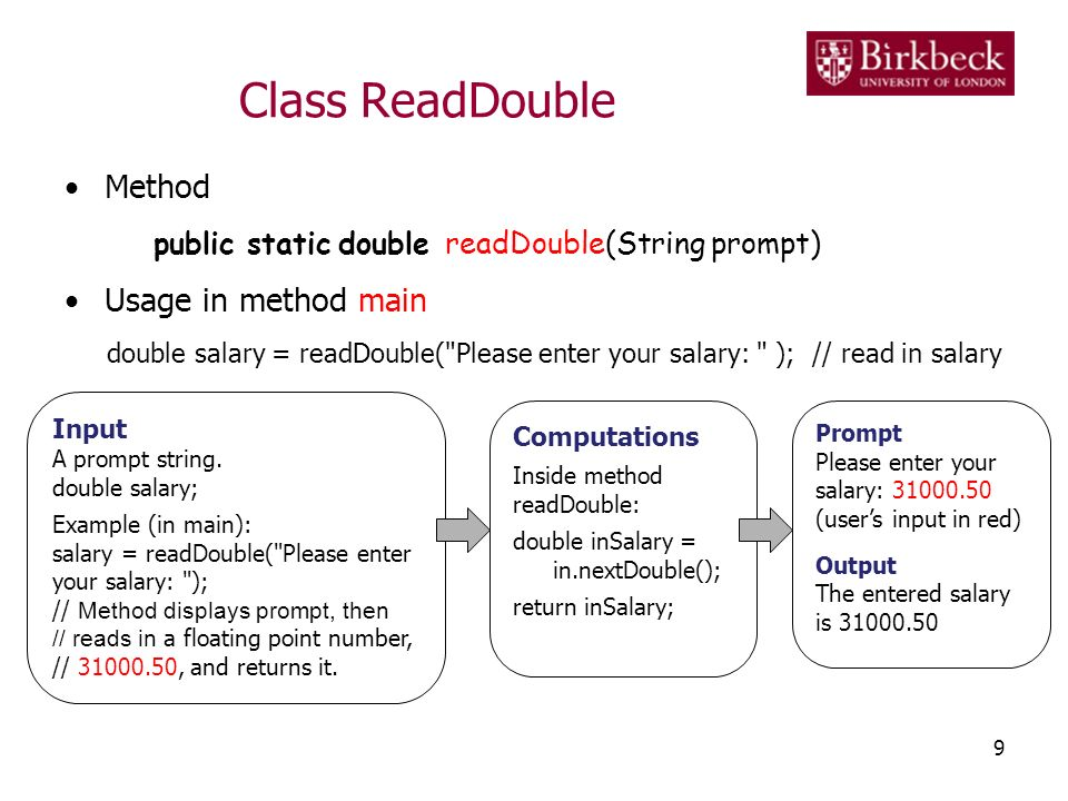 Class ReadDouble Method public static double readDouble(String prompt)
