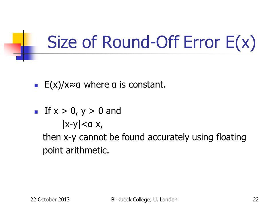 Size of Round-Off Error E(x)