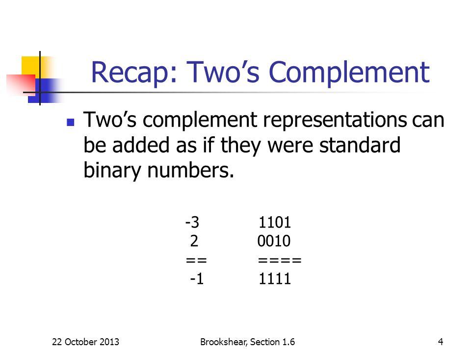 Recap: Two's Complement