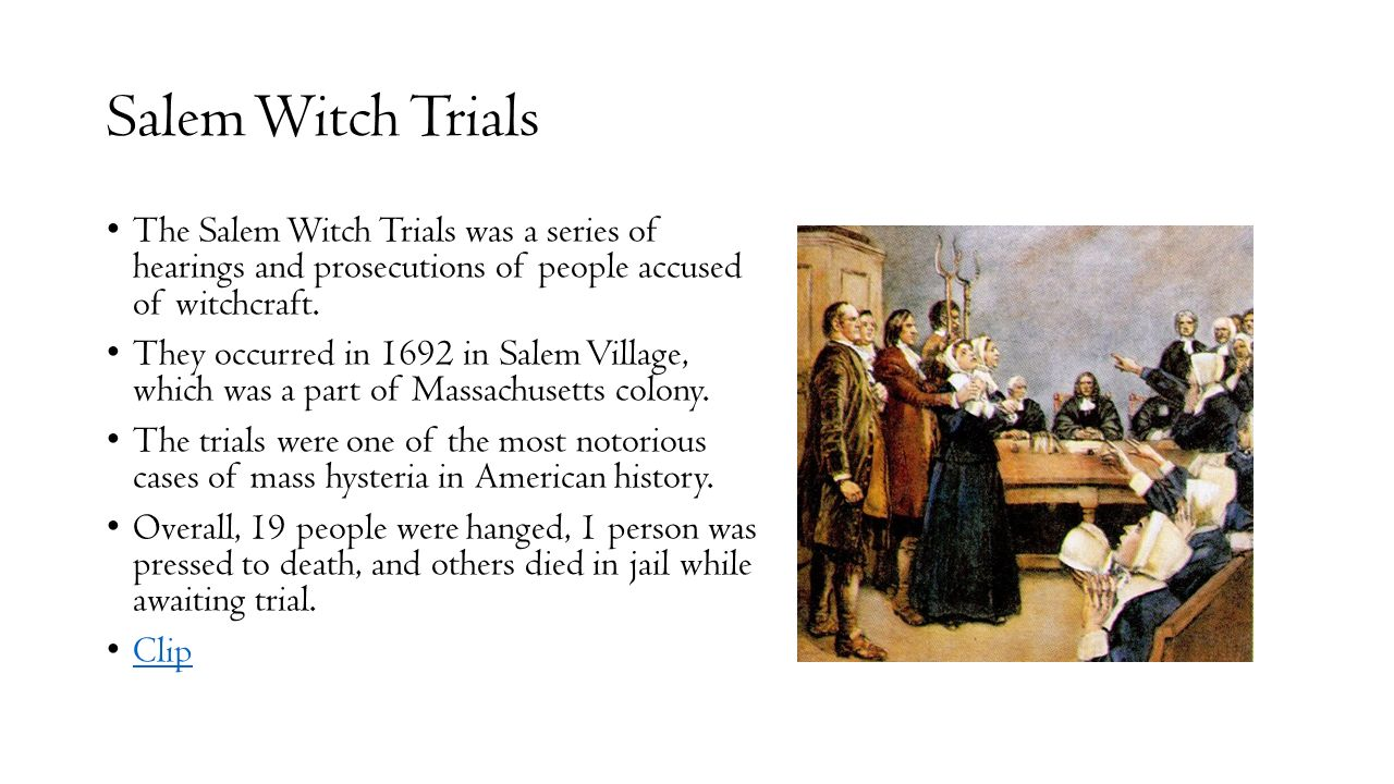 mass hysteria in the salem witchcraft trials For most, the story of the salem witch trials is one of women—wrongfully accused and convicted in a case of mass hysteria that's still fascinating people centuries later but scorned women.