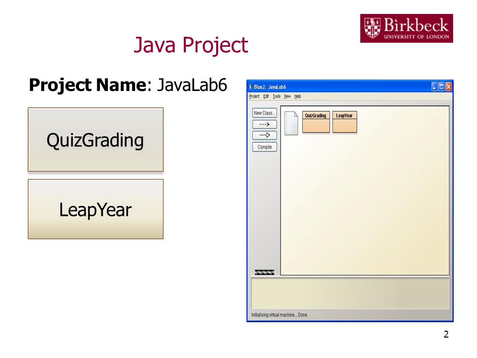 Java Project Project Name: JavaLab6 QuizGrading LeapYear