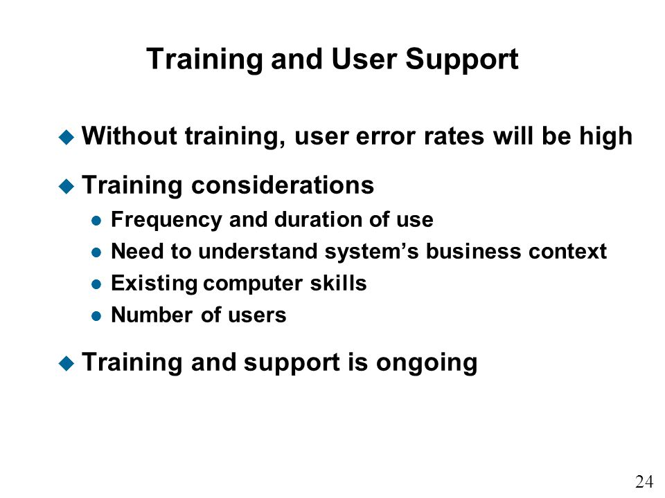 Training and User Support