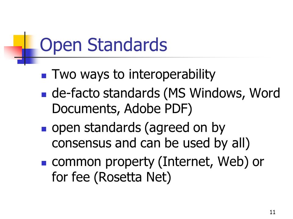Open Standards Two ways to interoperability