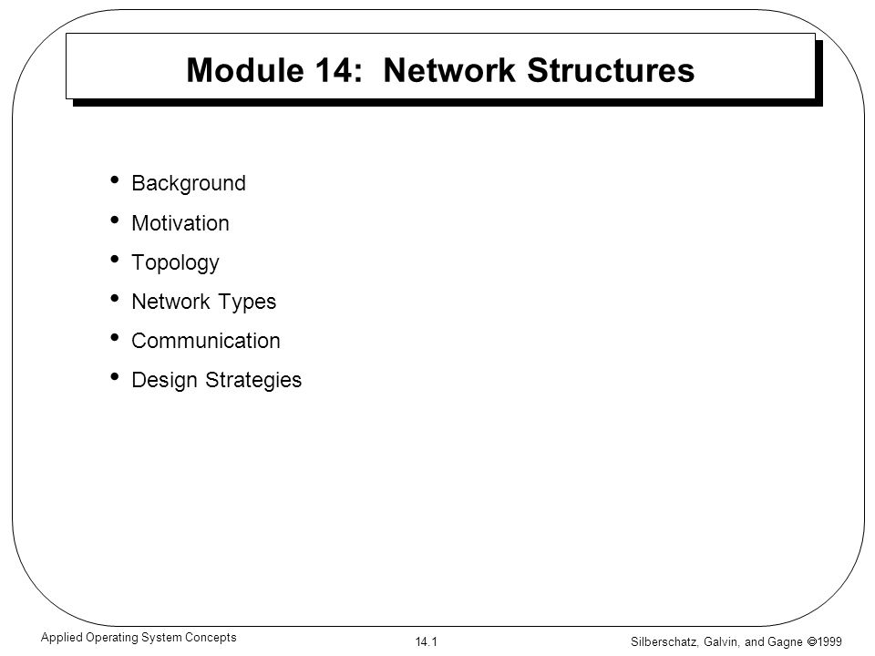 Module 14: Network Structures