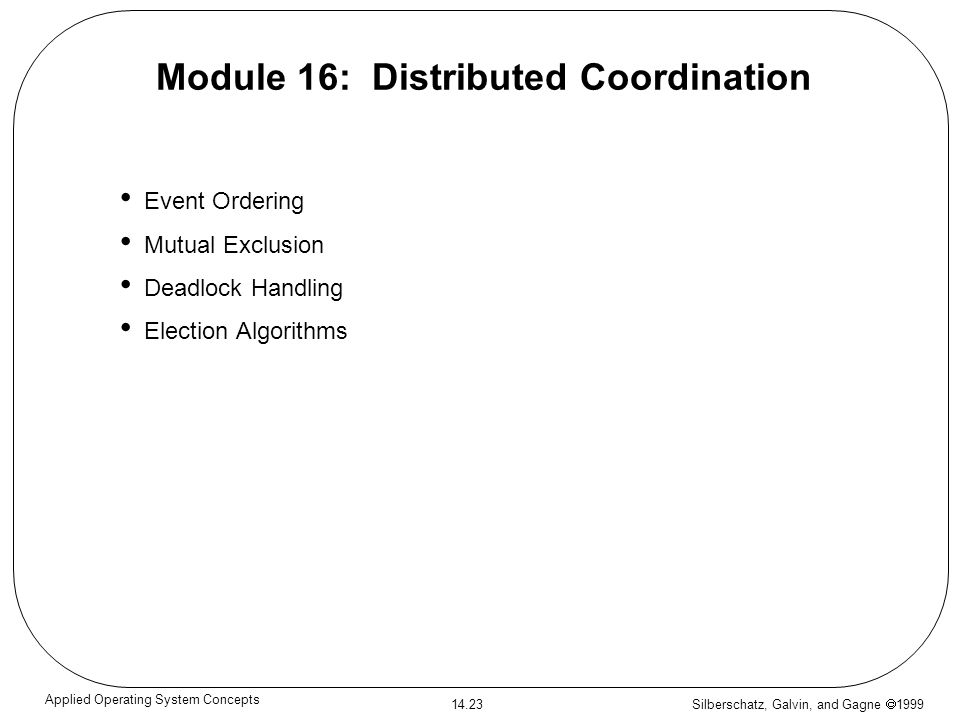 Module 16: Distributed Coordination