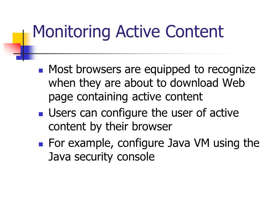 Monitoring Active Content