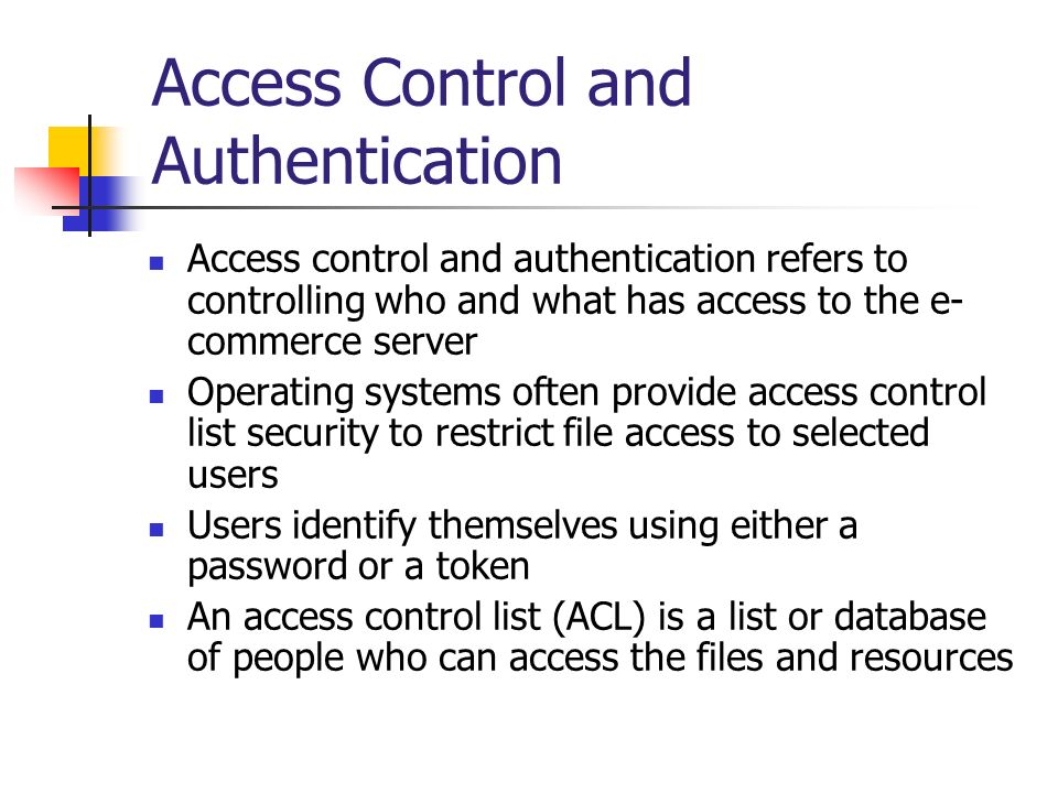 Access Control and Authentication