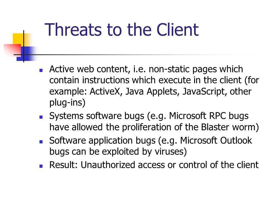 Threats to the Client