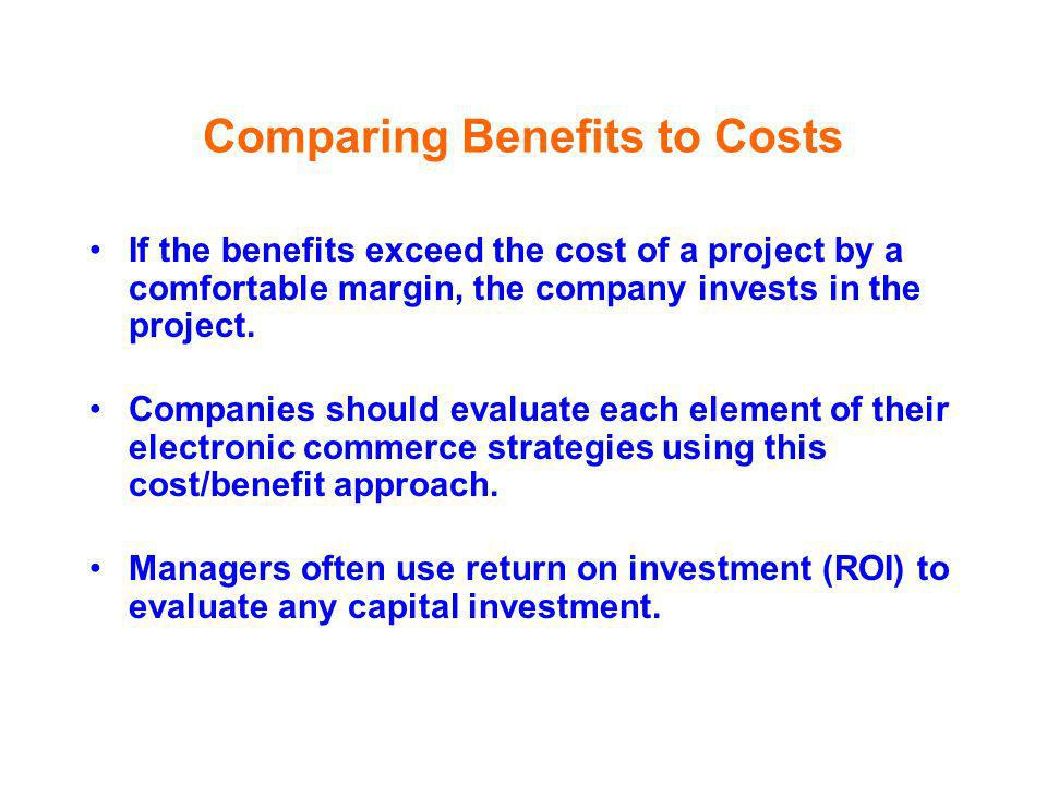 Comparing Benefits to Costs