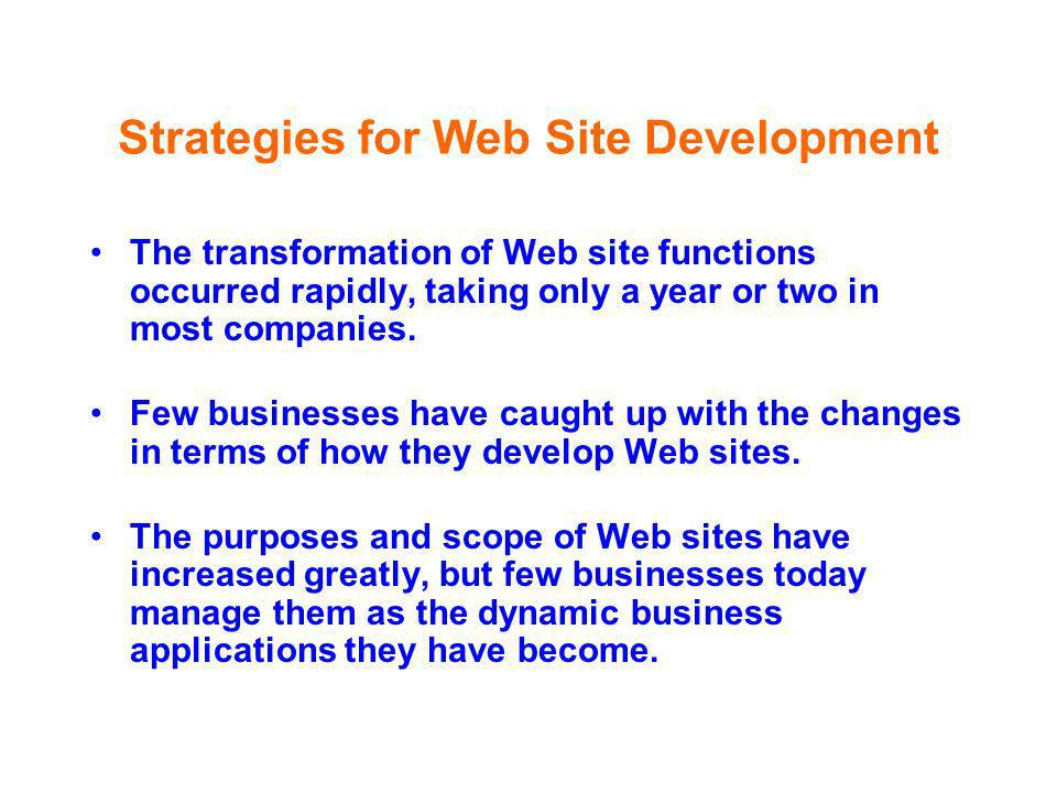 Strategies for Web Site Development
