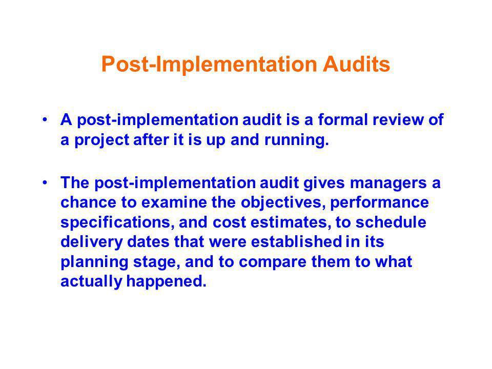 Post-Implementation Audits