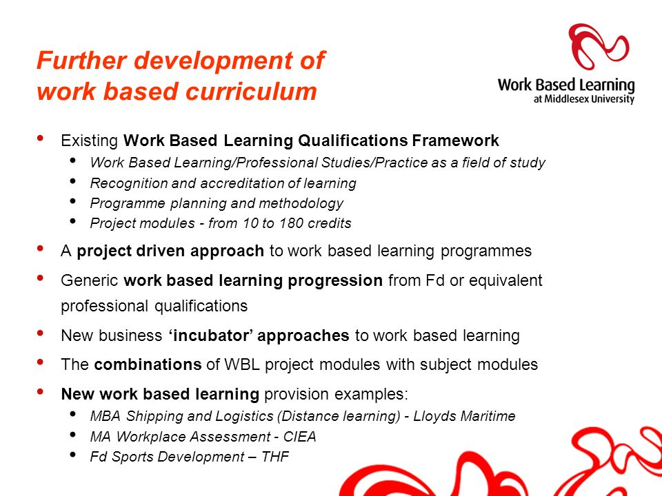 Further development of work based curriculum