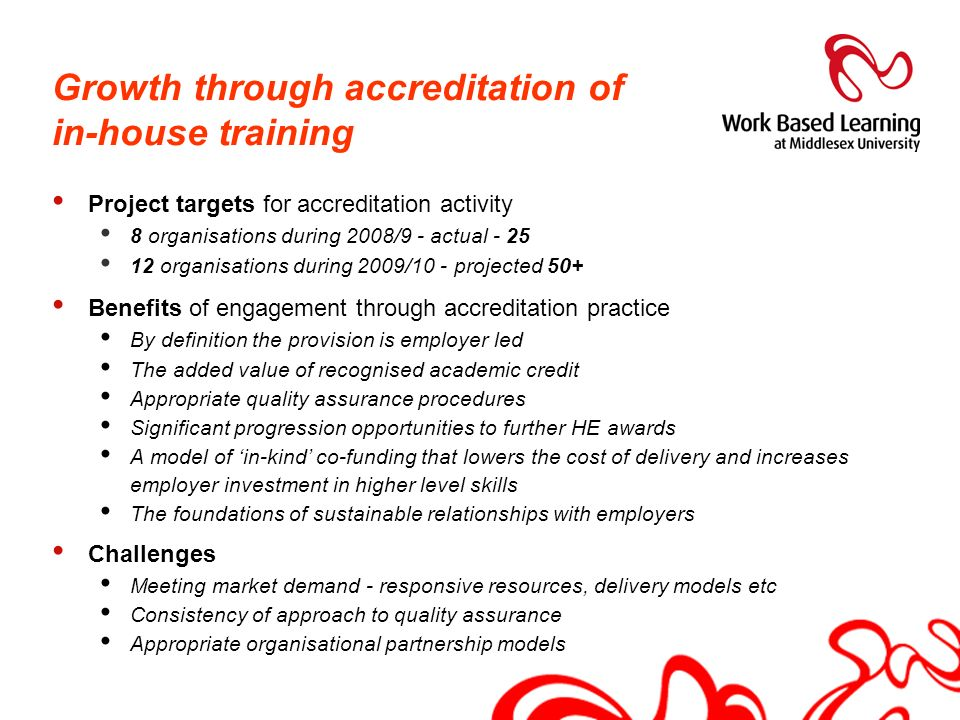Growth through accreditation of in-house training