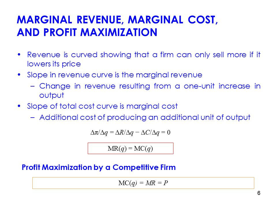 marginal revenue and profit Mathema]cally marginal revenue (mr): is the extra revenue received by the firm  for producing one extra unit of output mathema]cally mr = tr2 - tr1 profit.