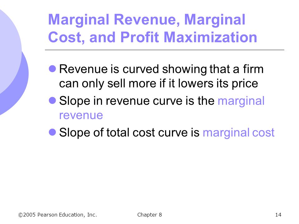 marginal cost and total profits Similarly, marginal cost is the additional cost of producing one extra unit of a product mathematically, if we were given the equations for both total revenue and total cost, marginal revenue and marginal cost would be the derivative of each equation respectively marginal profit is thus marginal revenue minus total cost.