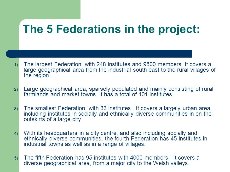 The 5 Federations in the project: