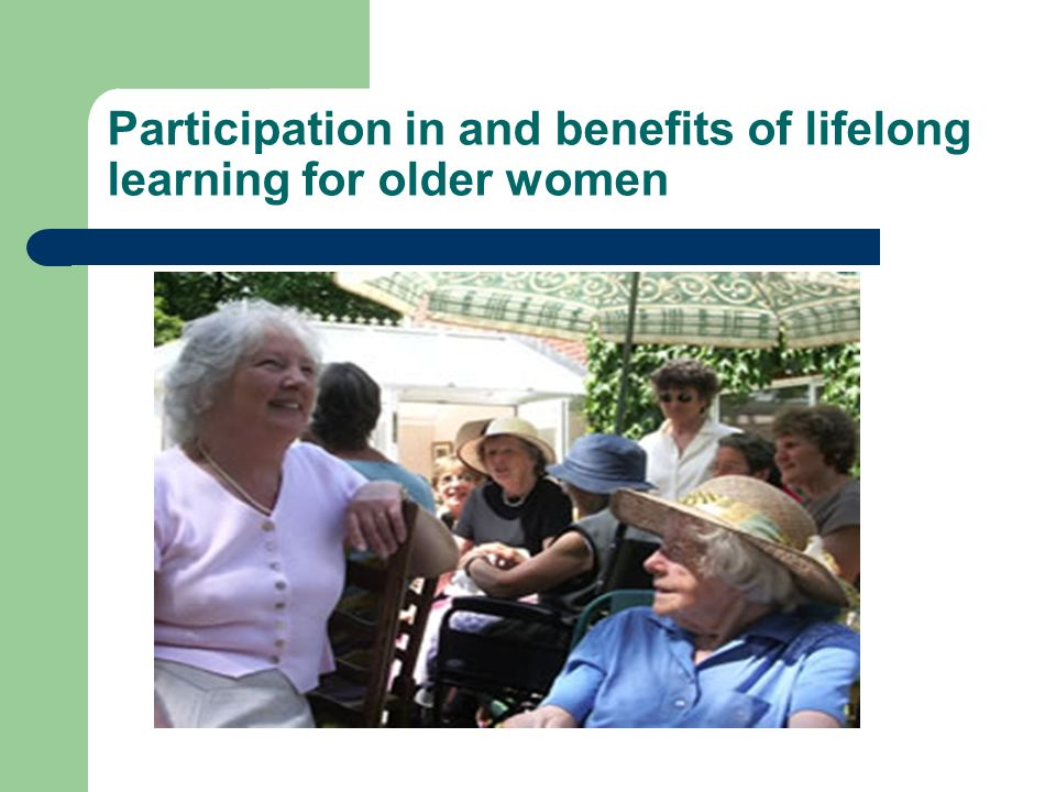 Participation in and benefits of lifelong learning for older women