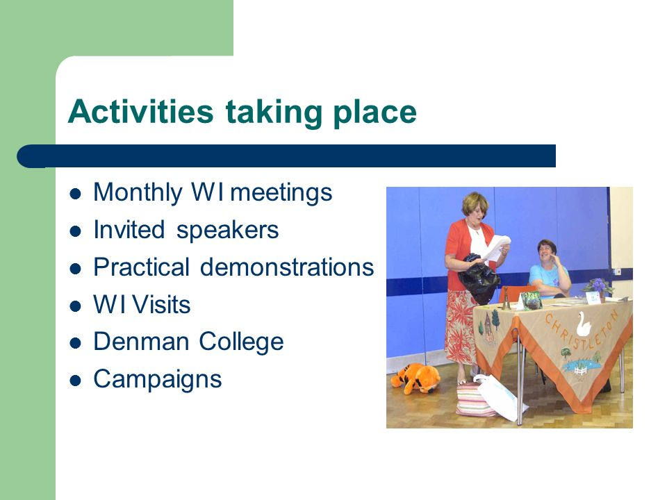Activities taking place