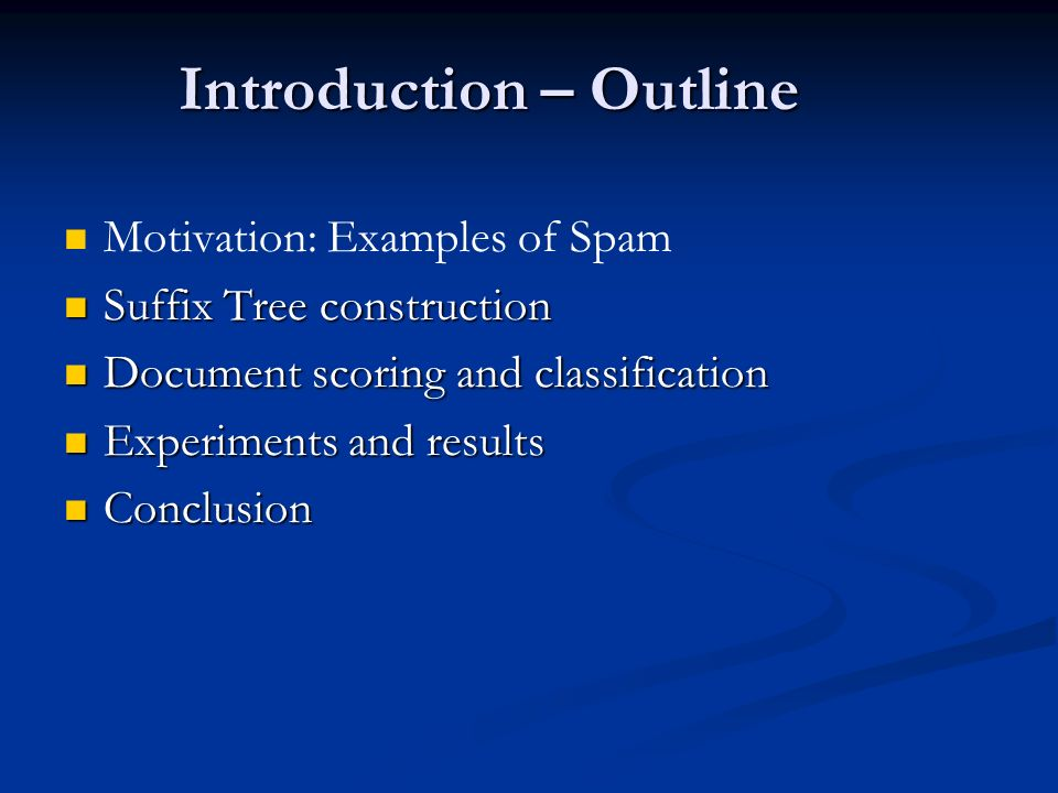 Introduction – Outline