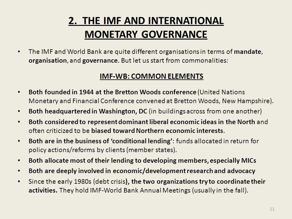 2. THE IMF AND INTERNATIONAL MONETARY GOVERNANCE