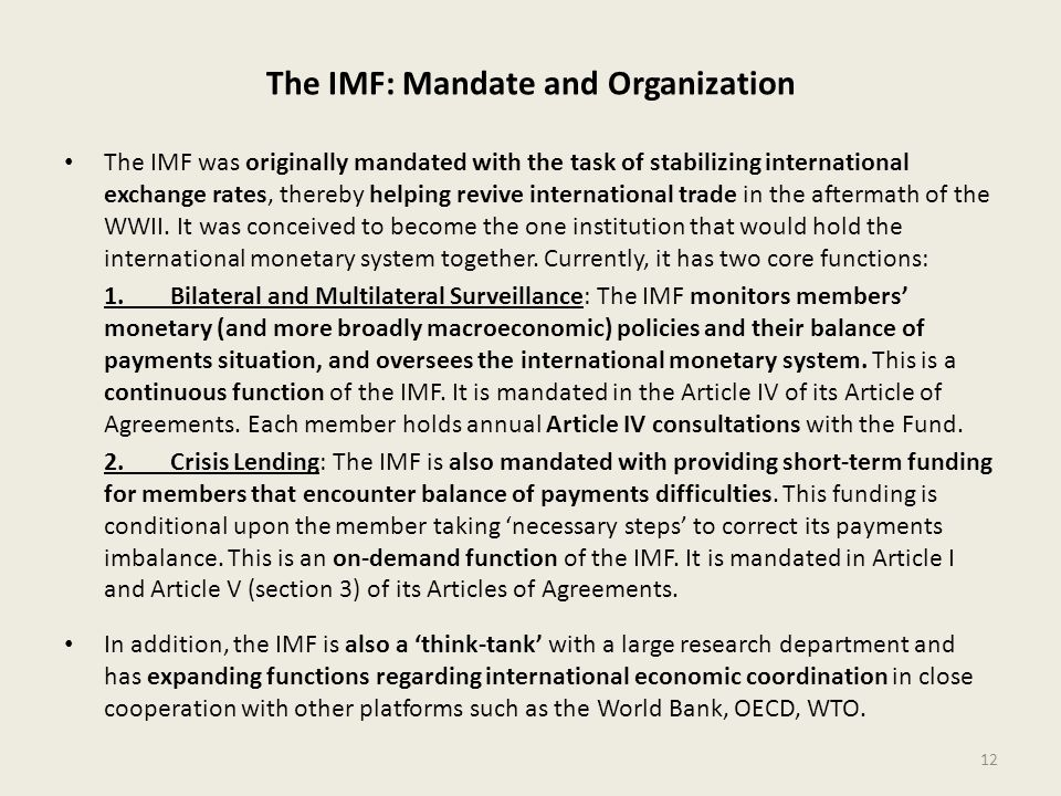 The IMF: Mandate and Organization