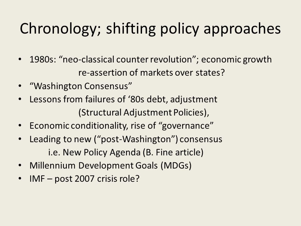 Chronology; shifting policy approaches