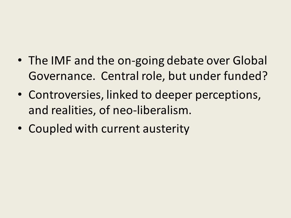 The IMF and the on-going debate over Global Governance