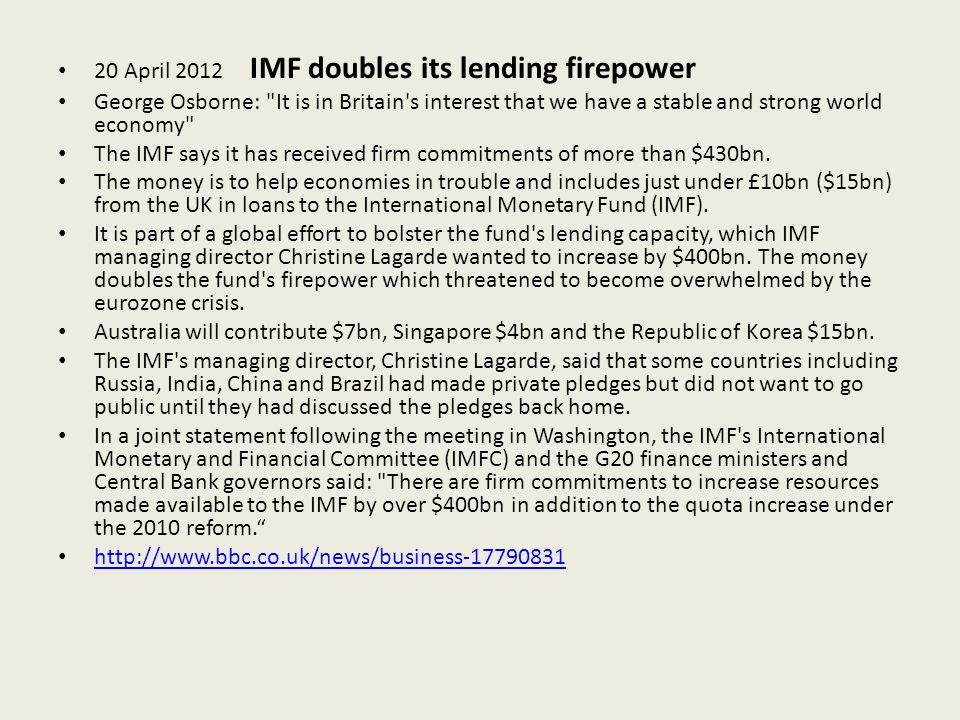 20 April 2012 IMF doubles its lending firepower
