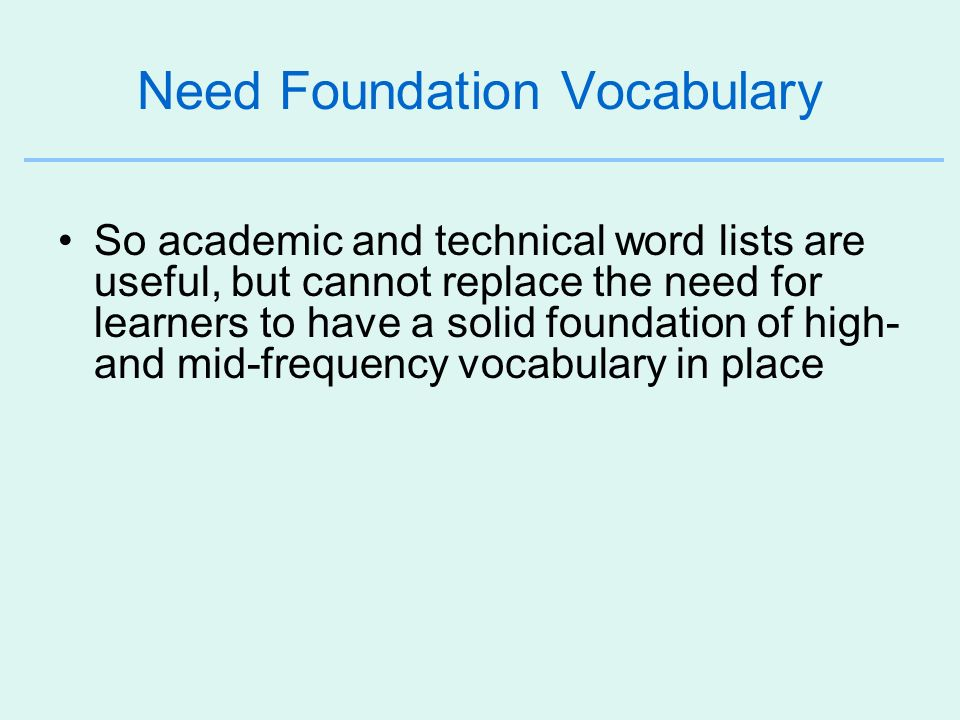 Need Foundation Vocabulary