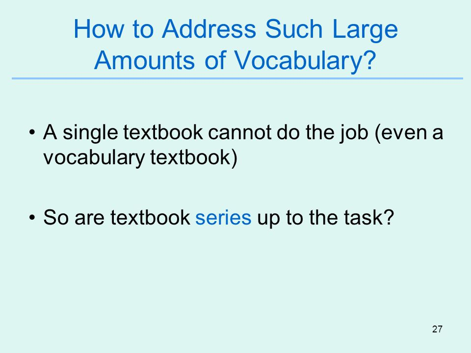 How to Address Such Large Amounts of Vocabulary