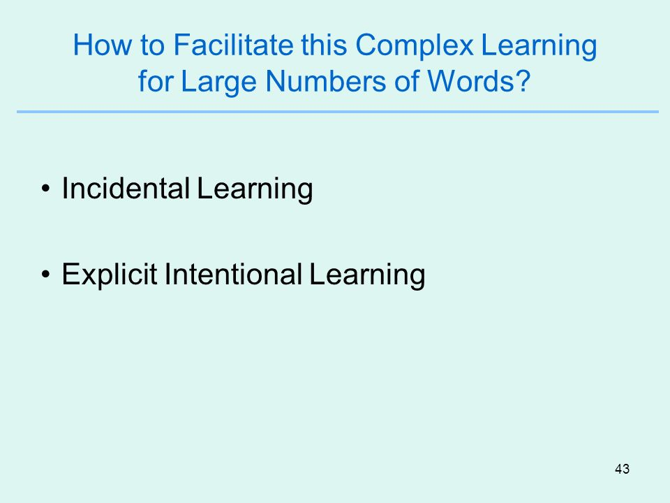 How to Facilitate this Complex Learning for Large Numbers of Words