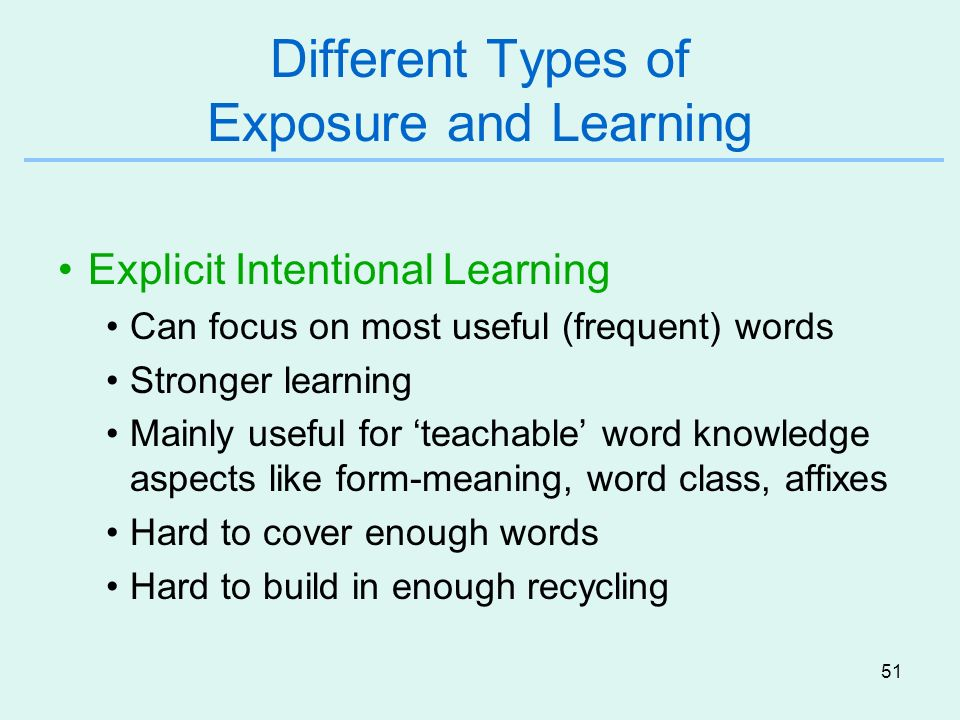 Different Types of Exposure and Learning