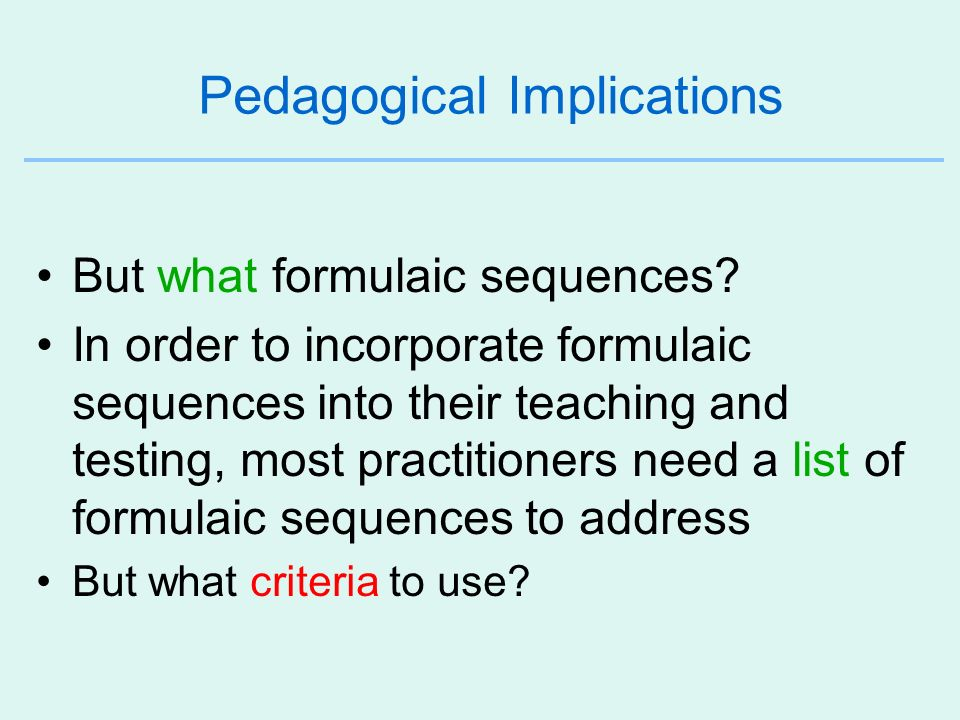 Pedagogical Implications