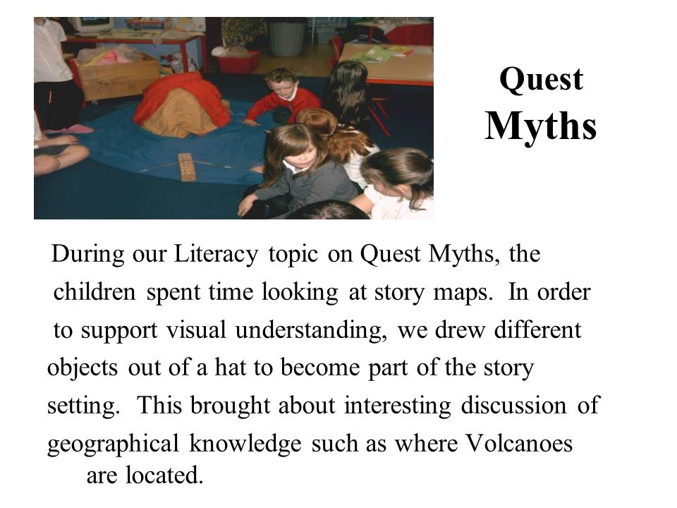Quest Myths children spent time looking at story maps. In order
