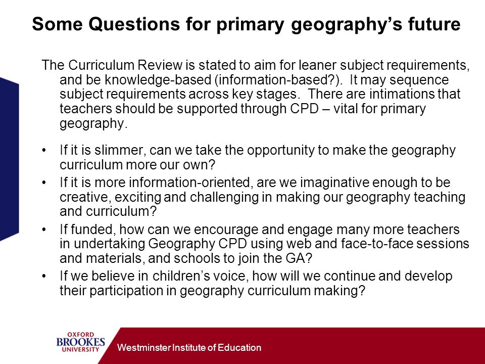 Some Questions for primary geography's future