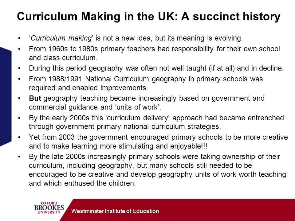 Curriculum Making in the UK: A succinct history