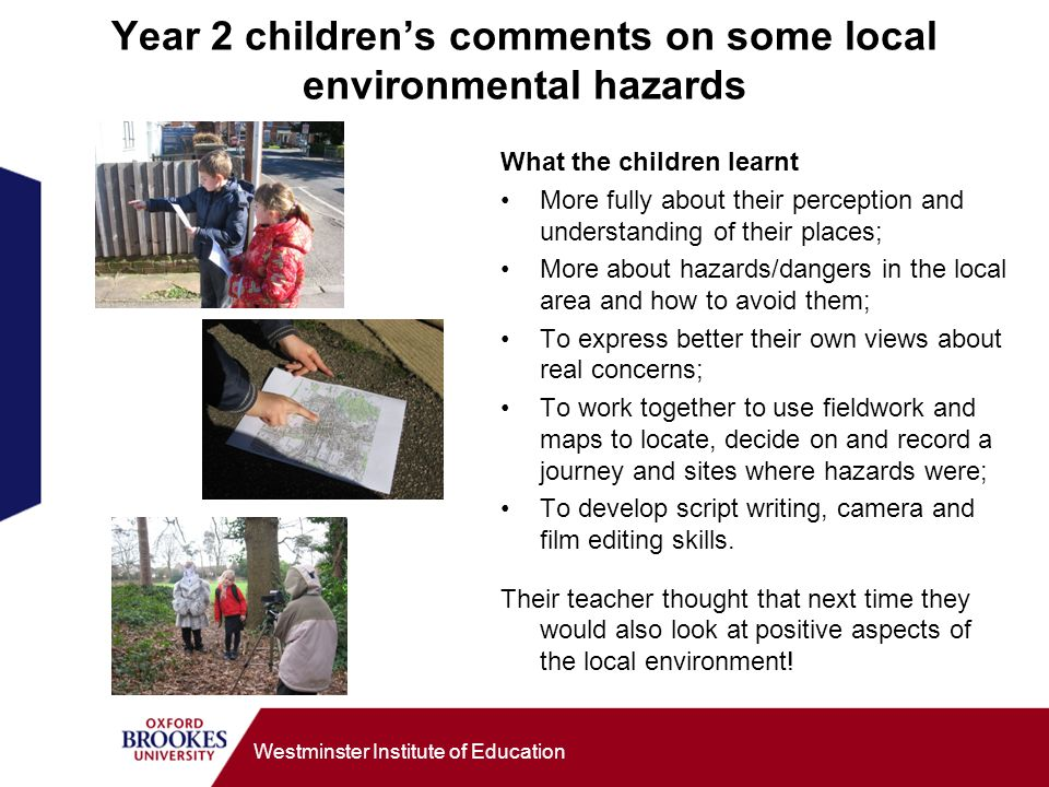 Year 2 children's comments on some local environmental hazards