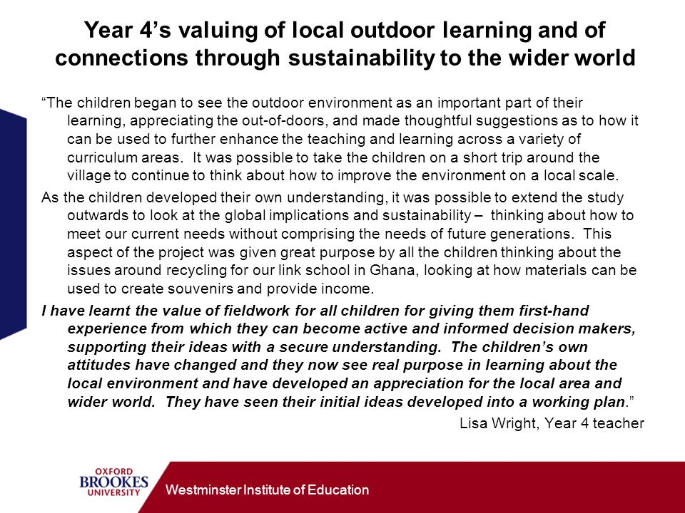 Year 4's valuing of local outdoor learning and of connections through sustainability to the wider world