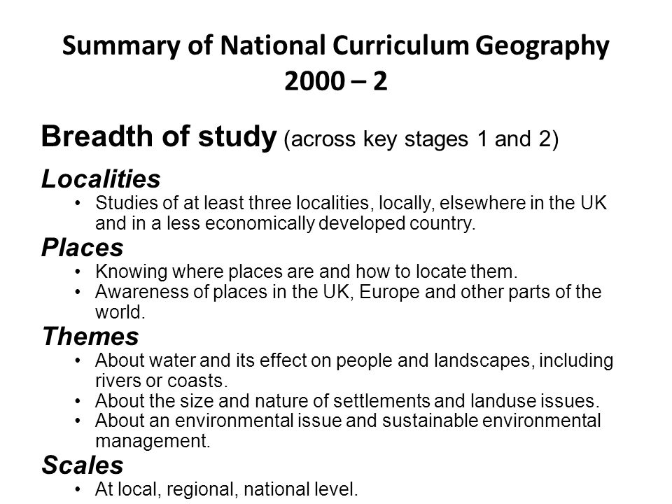 Summary of National Curriculum Geography 2000 – 2