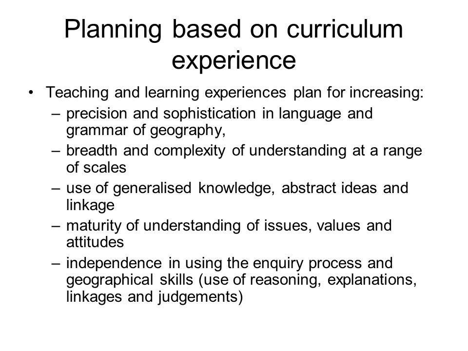 Planning based on curriculum experience