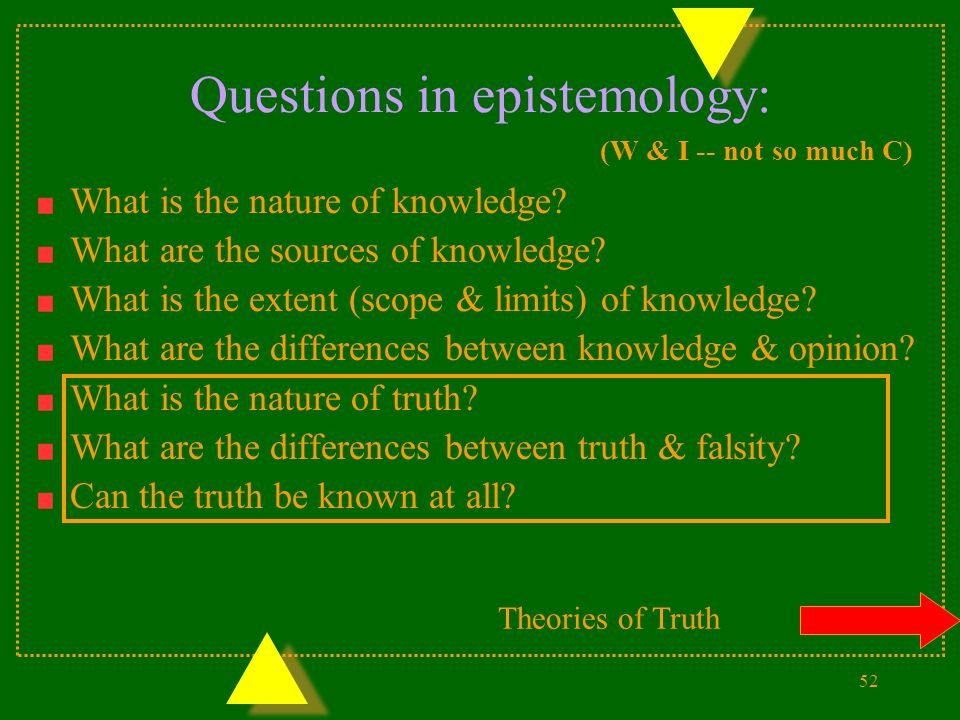 a comparison between metaphysics and epistemology Epistemology and metaphysics  throughout this presentation my main focus is to help the audience understand how epistemology and metaphysics compare.