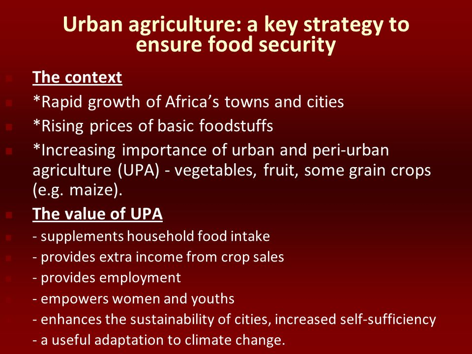 Urban agriculture: a key strategy to ensure food security