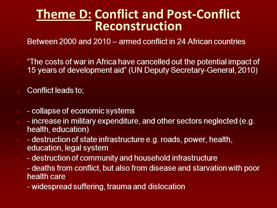 Theme D: Conflict and Post-Conflict Reconstruction
