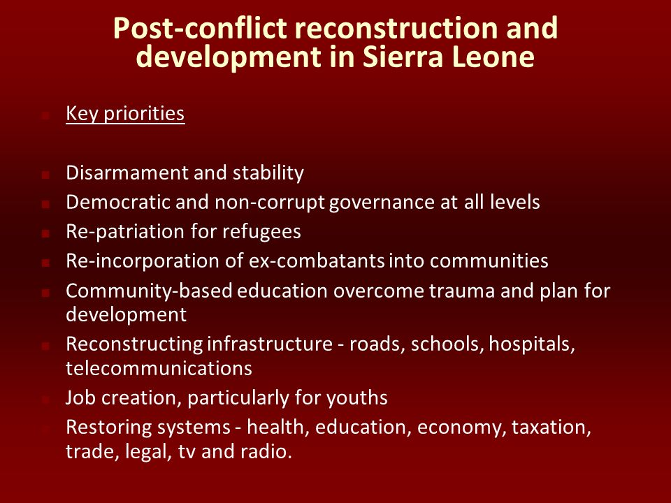 Post-conflict reconstruction and development in Sierra Leone