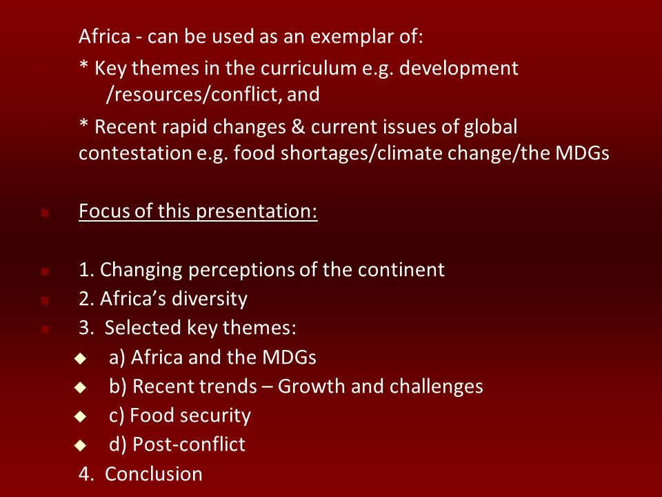 Africa - can be used as an exemplar of: