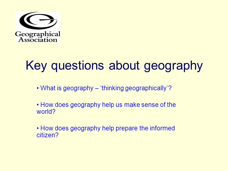 Key questions about geography