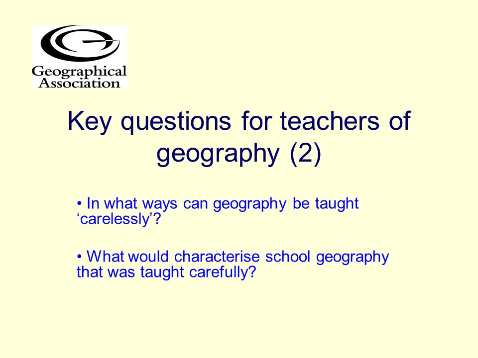Key questions for teachers of geography (2)
