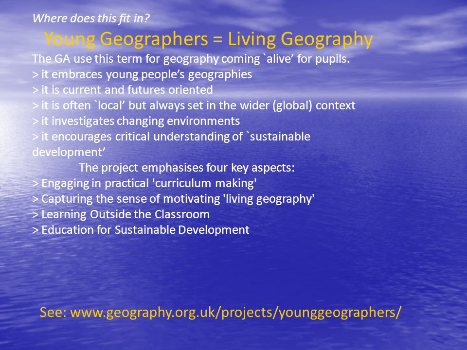 Young Geographers = Living Geography