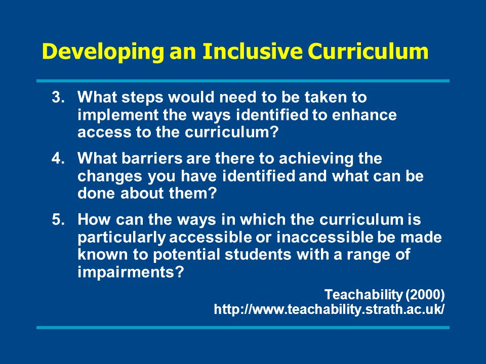 Developing an Inclusive Curriculum