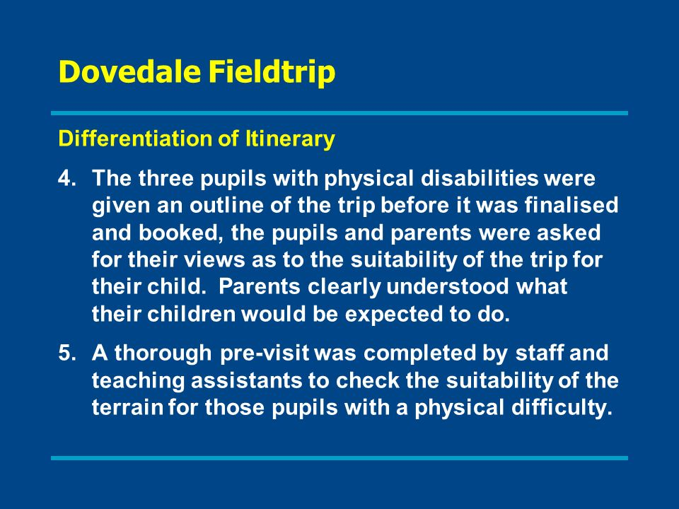 Dovedale Fieldtrip Differentiation of Itinerary
